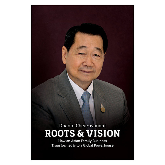 W Dhanin Chearavanont ROOTS&VISION